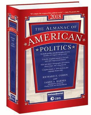 Almanac of American Politics 2018 - Columbia Books Inc (Editor)