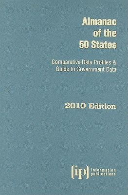 Almanac of the 50 States: Comparative Data Profiles & Guide to Government Data - Information Publications (Creator)