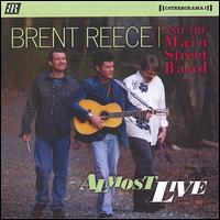 Almost Live - Brent Reece and the Main Street Band