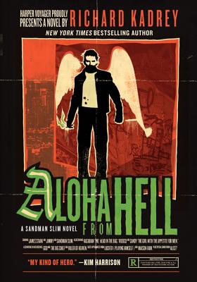 Aloha from Hell - Kadrey, Richard