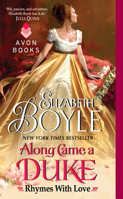 Along Came a Duke: Rhymes with Love - Boyle, Elizabeth