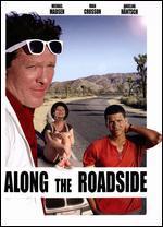 Along the Roadside