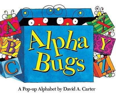 Alpha Bugs: A Pop-Up Alphabet -