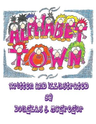 Alphabet Town - McGregor, Douglas