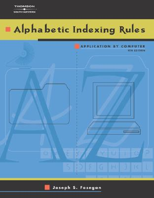 Alphabetic Indexing Rules: Application by Computer - Fosegan, Joseph S