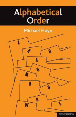 Alphabetical Order - Frayn, Michael