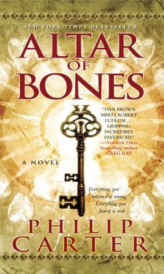 Altar of Bones - Carter, Philip