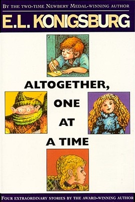 Altogether, One at a Time - Konigsburg, E L