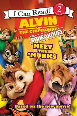 Alvin and the Chipmunks: The Squeakquel: Meet the 'Munks - Long, Susan Hill