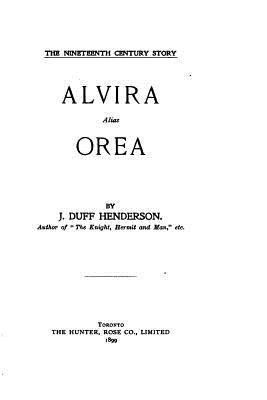 Alvira Alias Orea - Henderson, J Duff