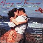 Always and Forever: Movies Greatest Love Songs