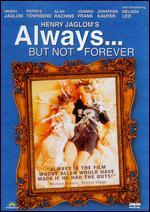 Always... But Not Forever - Henry Jaglom