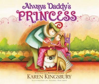 Always Daddy's Princess - Kingsbury, Karen