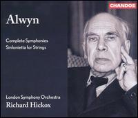 Alwyn: Complete Symphonies; Sinfonietta for Strings - Edward Vanderspar (viola); Konstantin Stdianov (violin); Timothy Walden (cello); London Symphony Orchestra;...