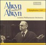 Alwyn Conducts Alwyn: Symphonies 1 & 4