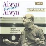 Alwyn Conducts Alwyn: Symphonies 2, 3 & 5 - London Philharmonic Orchestra; William Alwyn (conductor)