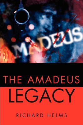 Amadeus Legacy - Helms, Richard