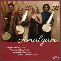 Amalgam - Amjad Ali Khan/Amaan Ali Khan/Ayaan Ali Khan/Elmira Darvarova
