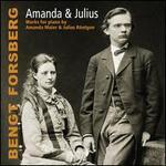 Amanda & Julius: Works for piano by Amanda Maier & Julius Röntgen