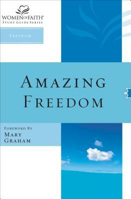 Amazing Freedom - Women of Faith
