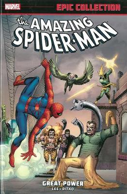 Amazing Spider-Man Epic Collection: Great Power - Lee, Stan (Text by)