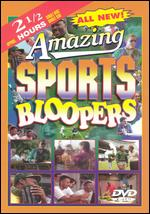 Amazing Sports Bloopers -