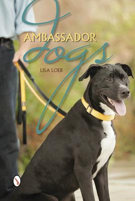 Ambassador Dogs - Loeb, Lisa