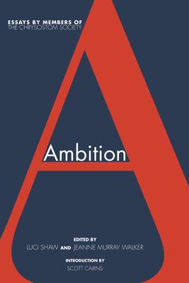 Ambition - Shaw, Luci (Editor)