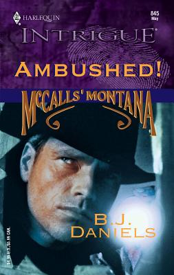 Ambushed! - Daniels, B J