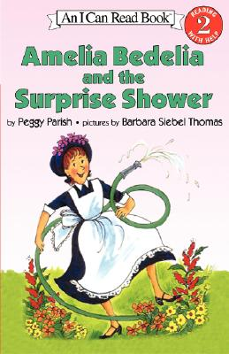 Amelia Bedelia and the Surprise Shower - Parish, Peggy