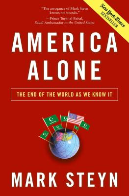 America Alone: The End of the World as We Know It -