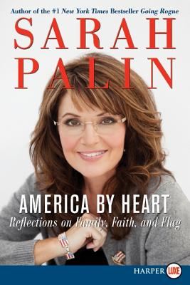 America by Heart LP: Reflections on Family, Faith, and Flag - Palin, Sarah