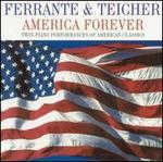 America Forever: Twin-Piano Performances of American Classics