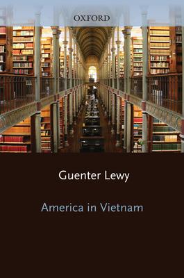 America in Vietnam - Lewy, Guenter