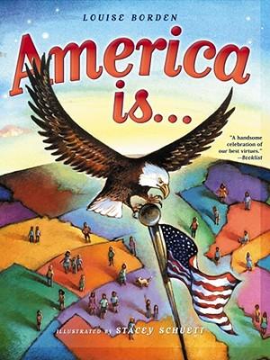 America Is... - Borden, Louise
