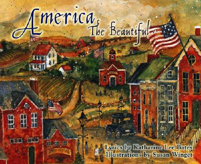 America the Beautiful - Bates, Katharine Lee, and Last, First