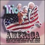 America: Trio Plays the Music of Paul Simon