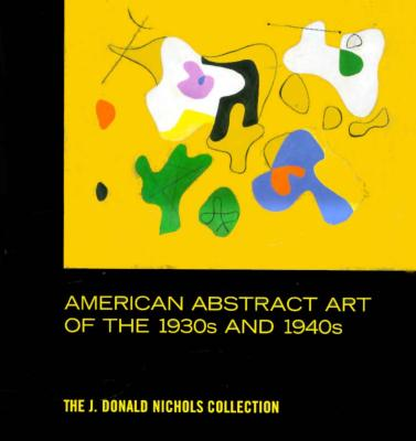 American Abstract Art of the 1930's and 1940's - Knott, Robert