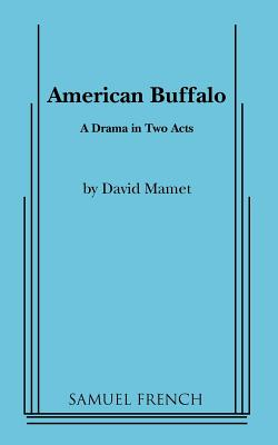 American Buffalo - Mamet, David, Professor
