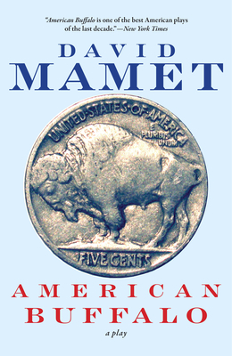American Buffalo - Mamet, David, Professor, and Mosher, Gregory (Introduction by)