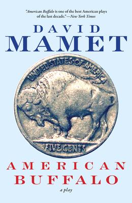 American Buffalo - Mamet, David, Professor