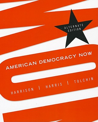 American Democracy Now, Alternate Edition - Harrison, Brigid Callahan, Dr.
