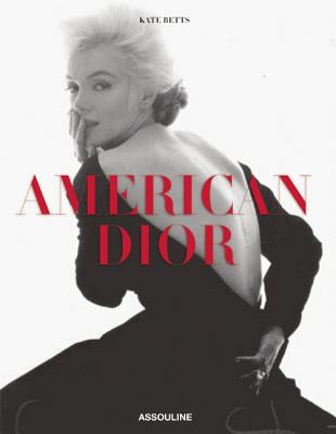 American Dior - Betts, Kate (Introduction by)