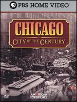 American Experience: Chicago - City of the Century [3 Discs]