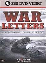 American Experience: War Letters - Stories of Courage, Longing and Sacrifice