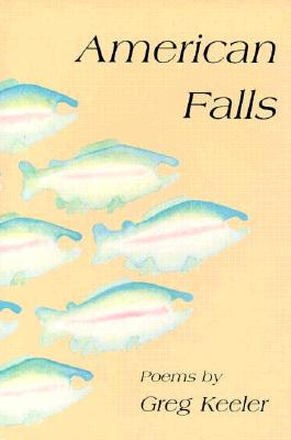American Falls - Keeler, Greg