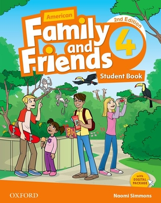 American Family and Friends: Level Four: Student Book: Supporting all teachers, developing every child - Simmons, Naomi, and Thompson, Tamzin, and Quintana, Jenny