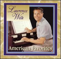 American Favorites - Lawrence Welk