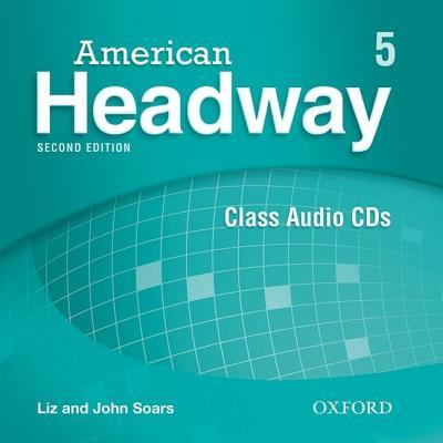 American Headway: Level 5: Class Audio CDs (3) - Soars, John, and Soars, Liz