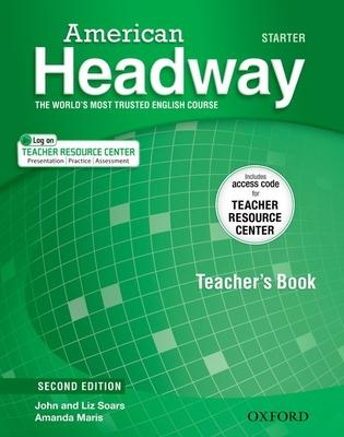American Headway: Starter: Teacher's Pack - Soars, John, and Soars, Liz